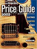 Vintage Guitar Price Guide 2002, Alan Greenwood and Gil Hembree, 1884883125