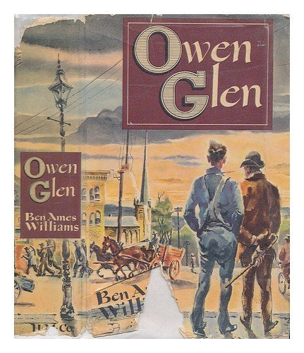 Owen Glen by Ben Ames Williams