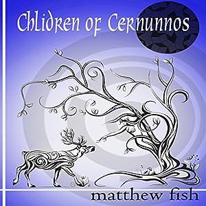 Children of Cernunnos Audiobook