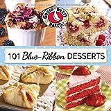 101 Blue Ribbon Dessert Recipes (101 Cookbook Collection)