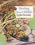 Watching Desert Wildlife, Jim Arnosky, 0792273044