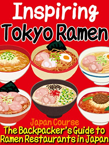 inspiring tokyo ramen the backpacker s guide to ramen restaurants rh amazon com Food Guide Pyramid Serving Sizes Food Guide Pyramid Serving Sizes