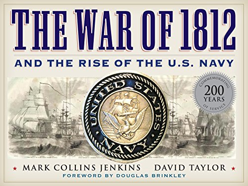 The War of 1812 and the Rise of the U.S. Navy