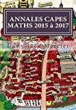 ANNALES CAPES MATHS 2015 à 2017