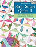 Strip-smart Quilts: II: Make 16 Triangle Quilts with One Easy Technique