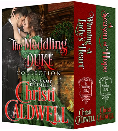 A Season of Love: The Meddling Duke Collection