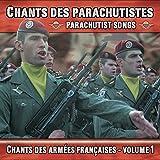 Chants des parachutistes, vol. 1