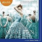 La Sélection 1   Livre audio Auteur(s) : Kiera Cass Narrateur(s) : Claire Tefnin