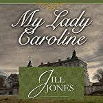 My Lady Caroline | Jill Jones