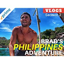 Brad's Philippines Adventure Vlogs