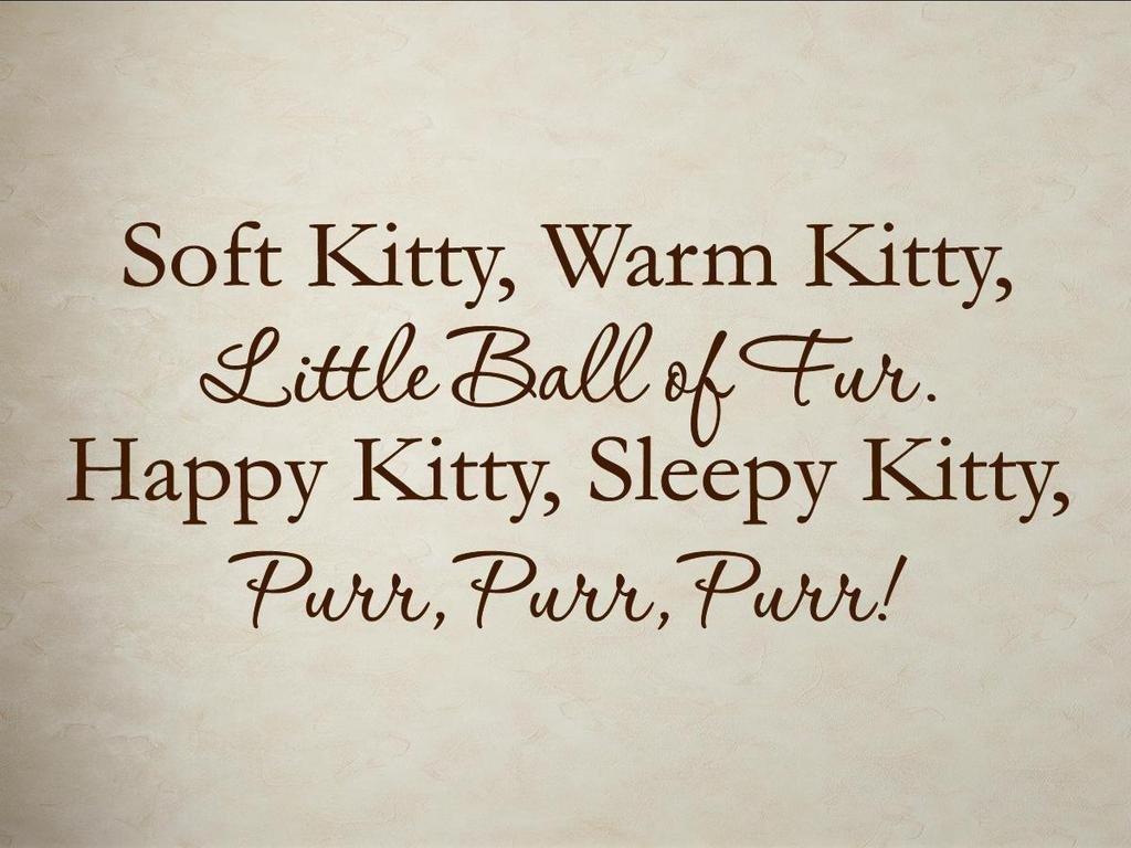 Vinylsaysoft Kitty Warm Kitty Little Ball Of Fur Happy Kitty
