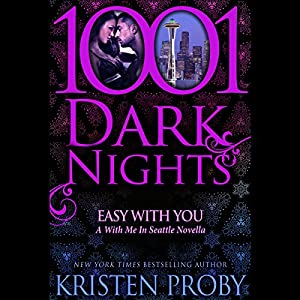 Easy With You: A With Me in Seattle Novella - The Boudreaux Series Audiobook by Kristen Proby Narrated by Jennifer Mack