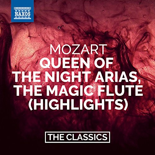 Mozart: The Magic Flute (Highlights) - Queen of the Night ()