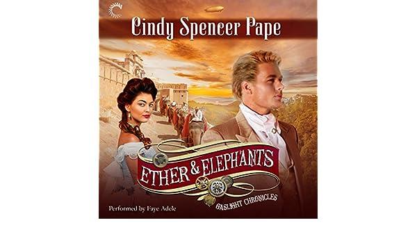 Ether Elephants Gaslight Chronicles Book 8 Amazon Cindy