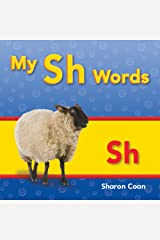 My Sh Words (Targeted Phonics]) Kindle Edition