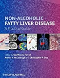 img - for Non-Alcoholic Fatty Liver Disease: A Practical Guide book / textbook / text book