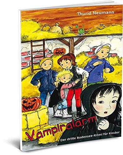 Vampiralarm - Der dritte Bodensee-Krimi für Kinder (Bodensee-Krimis für Kinder)