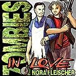 Zombies in Love | Nora Fleischer