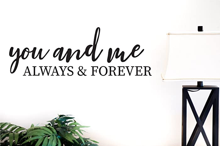 Amazoncom You And Me Always And Forever Vinyl Decal V2 Handmade