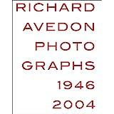 Richard Avedon: Photographs 1946–2004