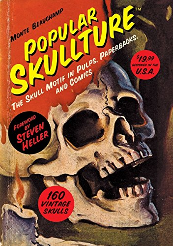 Popular Skullture: The Skull Motif in Pulps, Paperbacks, and Comics by Dark Horse Books