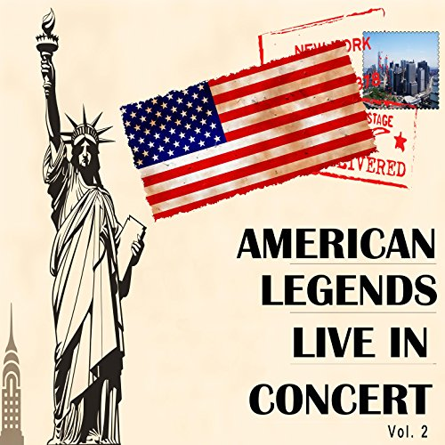 American Legends Live in Conce...