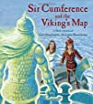 Sir Cumference and the Viking's Map (Charlesbridge Math Adventures (Hardcover))