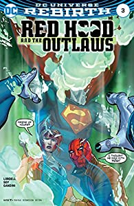 Red Hood and the Outlaws (2016-) #3