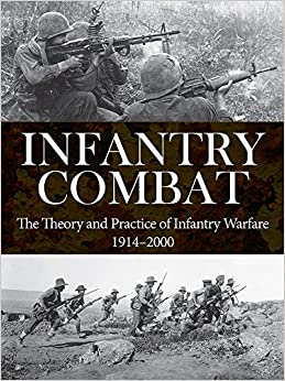 Mejor Torrent Descargar Infantry Combat: The Theory And Practice Of Infantry Warfare 1914-2000 It PDF
