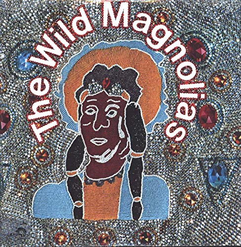 The Wild Magnolias With The New Orleans Project - The Wild Magnolias - Lp Vinyl Record