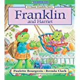 Franklin and Harriet (Classic Franklin Stories)