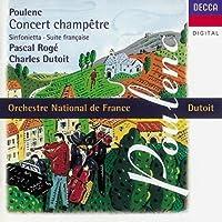 Poulenc: Concert champetre, Sinfonietta, Suite francaise.