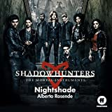 Nightshade (From 'Shadowhunters: The Mortal Instruments')
