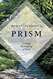 Roman Jacobson's Prism: Learning the Language of Faith