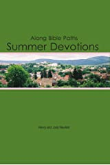 Along Bible Paths: Summer Devotions Kindle Edition