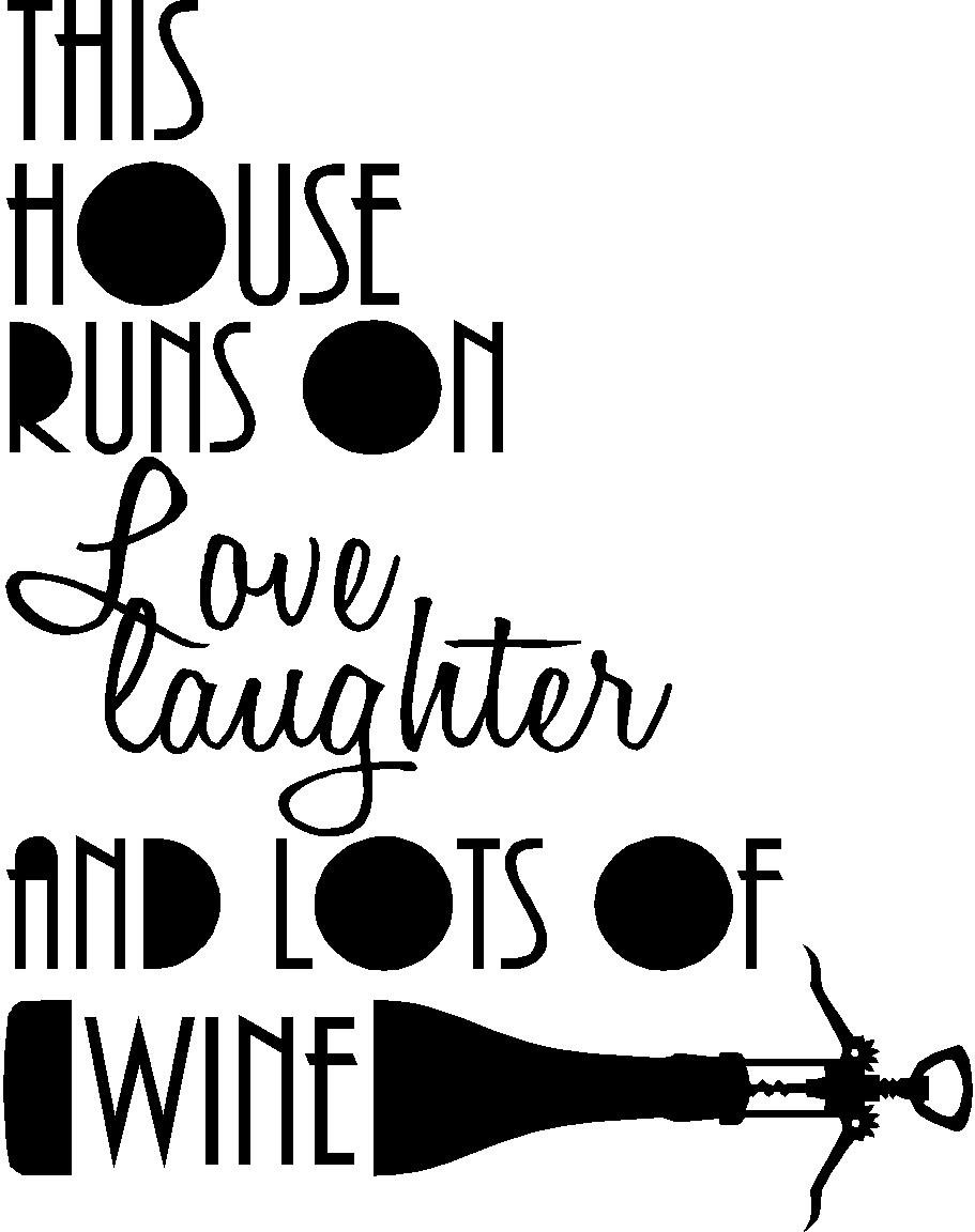 Amazon This house runs on love and laughter and lots of wine cute Vinyl Wall Decal Decor Quotes Sayings Inspirational wall Art Home & Kitchen