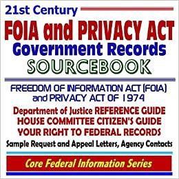 21st Century FOIA and Privacy Act Government Records
