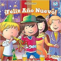 Feliz Ano Nuevo! (Happy New Year!) (Celebraciones (Celebrations ...