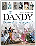 The Dandy, Nigel Rodgers, 1903071305