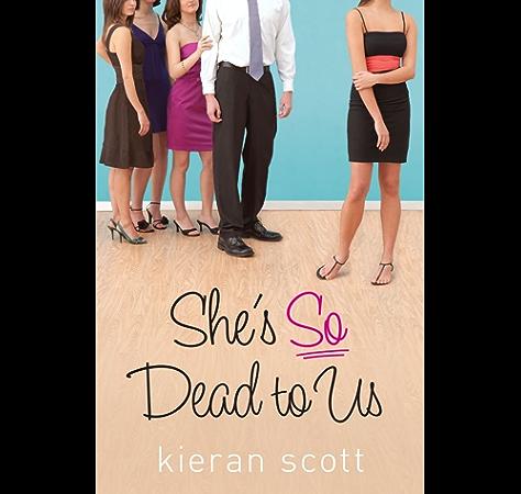 Amazon Com She S So Dead To Us The He S So She S So Trilogy Book 1 Ebook Scott Kieran Kindle Store