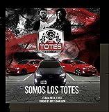 Somos los Totes (feat. M33)