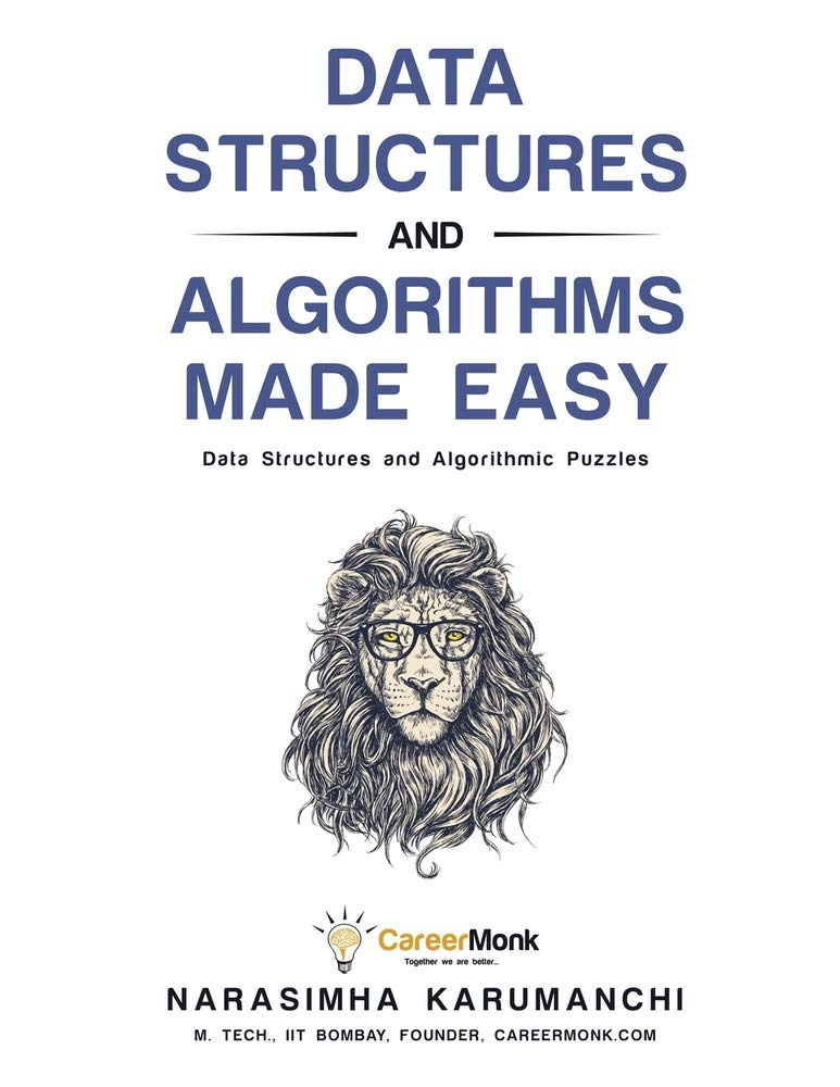 Data Structures and Algorithms Made Easy: Data Structures