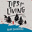 Tips for Living Audiobook by Renée Shafransky Narrated by Susan Bennett