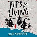 Tips for Living | Renée Shafransky