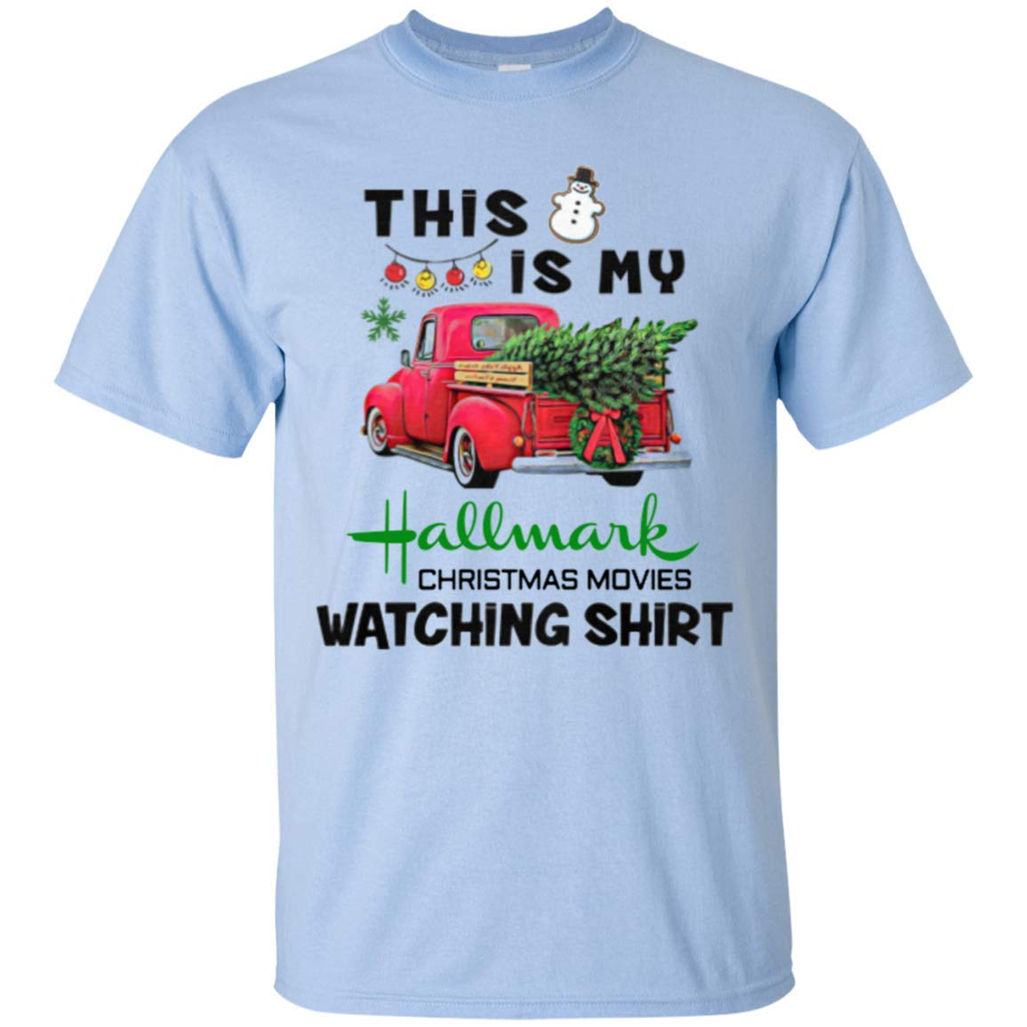 TeeExpo This is My Hallmark Christmas Movie Watching Shirt Funny Shirt