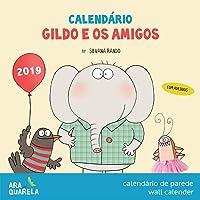 Calendário 2019 Gildo e os Amigos - Araquarela
