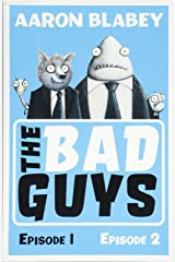 The Bad Guys:Episodes 1 and 2 Paperback
