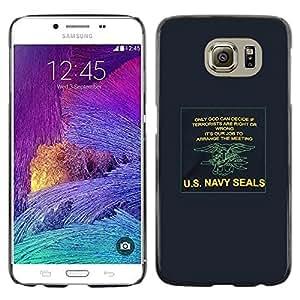 Be Good Phone Accessory // Dura Cáscara cubierta Protectora Caso Carcasa Funda de Protección para Samsung Galaxy S6 SM-G920 // navy seals army war poster u's blue