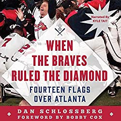When the Braves Ruled the Diamond