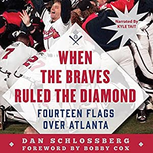 When the Braves Ruled the Diamond Audiobook